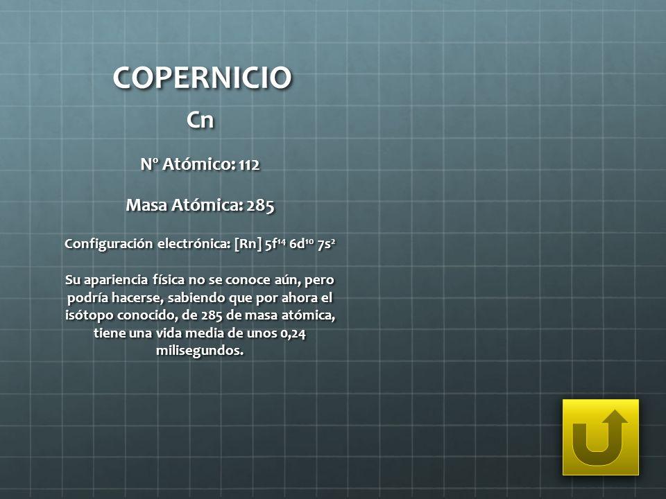 Configuración electrónica: [Rn] 5f14 6d10 7s2